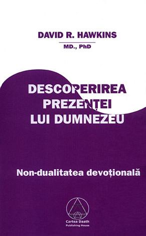 Descoperirea prezenţei lui Dumnezeu  - non-dualitatea devoţională