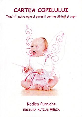 Cartea copilului  - tradiţii, astrologie şi poveşti pentru părinţi şi copii