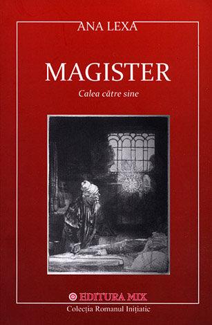 Magister  - calea către sine