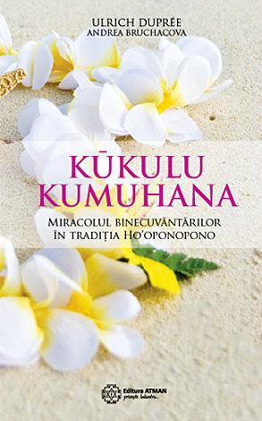 Kukulu Kumuhana  - miracolul binecuvântărilor în tradiția Ho'oponopono