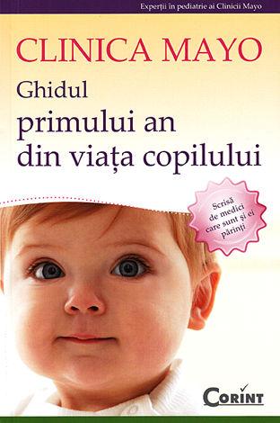 Ghidul primului an din viaţa copilului - Clinica Mayo