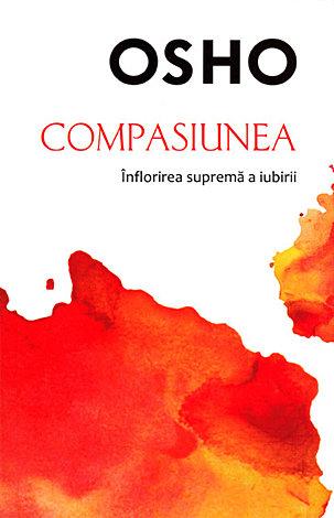 Compasiunea  - înflorirea supremă a iubirii