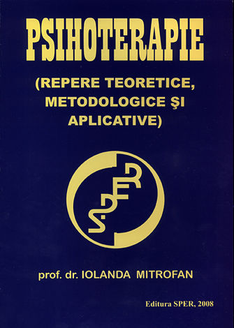 Psihoterapie  - repere teoretice, metodologice şi aplicative