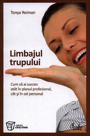 Limbajul trupului  - cum să ai succes atât în planul profesional, cât şi în cel personal