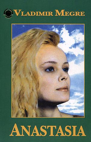 Anastasia - cartea întâi  - seria Cedrii răsunători ai Rusiei