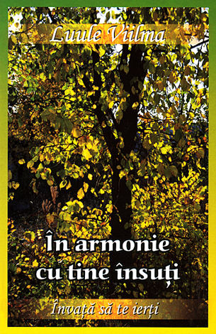 În armonie cu tine însuţi  - despre mândrie şi ruşine - vol. 7