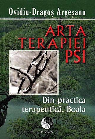 Arta terapiei PSI  - din practica terapeutică. boala