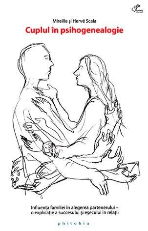 Cuplul în psihogenealogie  - influenţa familiei în alegerea partenerului - o explicaţie a succesului şi eşecului în relaţii