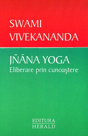 Jnana Yoga - Eliberarea prin cunoaştere