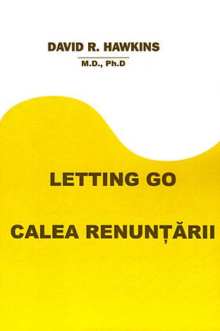 Calea renunţării: Letting Go