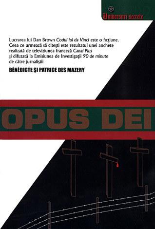 Opus Dei  - biserica secretă din interiorul Bisericii Catolice