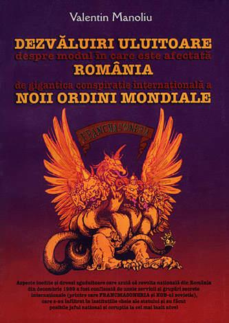 Dezvăluiri uluitoare despre modul în care este afectată România de gigantica conspiraţie internaţională a Noii Ordini Mondiale