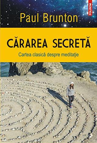 Cărarea secretă  - cartea clasică despre meditaţie