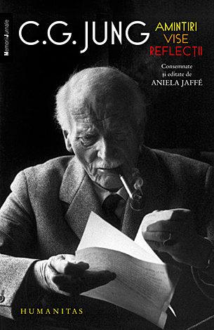 Amintiri, vise, reflecţii  - consemnate şi editate de Aniela Jaffé