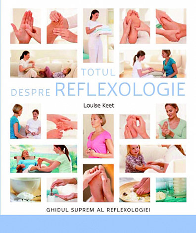 Totul despre reflexologie  - ghidul suprem al reflexologiei