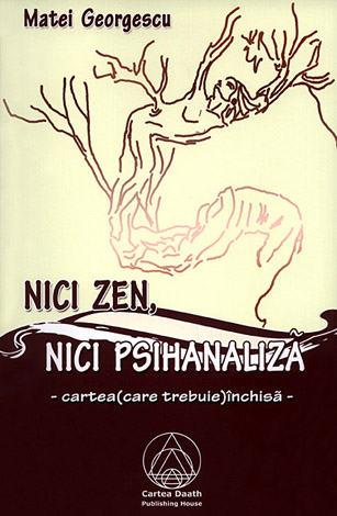 Nici zen, nici psihanaliză  - cartea (care trebuie) închisă