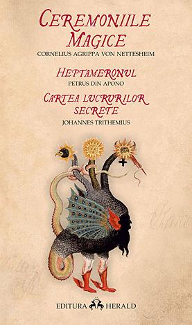 Ceremoniile magice - Heptameronul - Cartea lucrurilor secrete