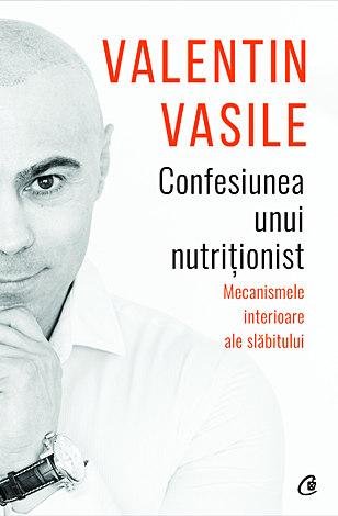 Confesiunea unui nutriţionist  - mecanismele interioare ale slăbitului