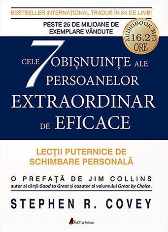 Cele 7 obişnuinţe ale persoanelor extraordinar de eficace - CD  - lecţii puternice de schimbarea personală - audiobook de 16.3 ore