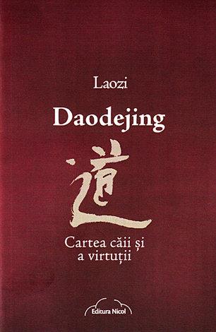 Daodejing  - cartea căii şi a virtuţii
