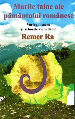 Marile taine ale pământului românesc  - vortexul sacru şi arborele vieţii dacic
