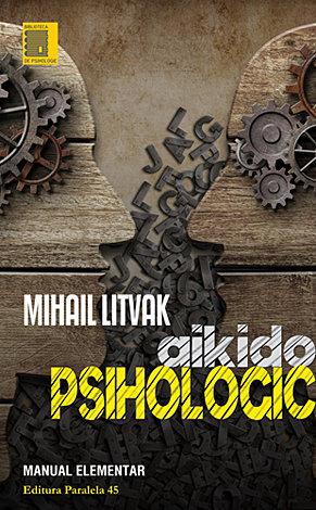 Aikido psihologic  - manual elementar