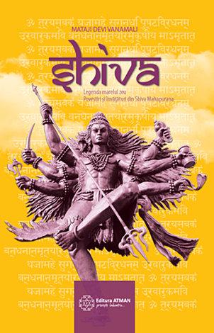 Shiva  - legenda marelui zeu, povestiri şi învățături din Shiva Mahapurana