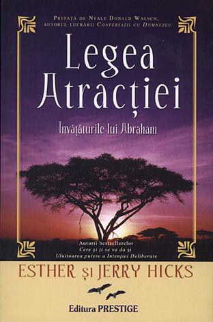 Legea atracţiei - învăţăturile lui Abraham