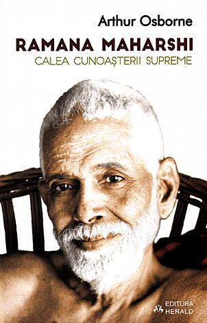 Ramana Maharshi - Calea cunoaşterii supreme