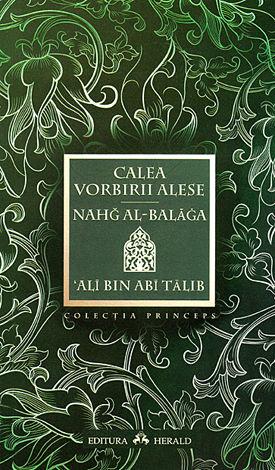 Calea vorbirii alese  - Nahg al-balaga