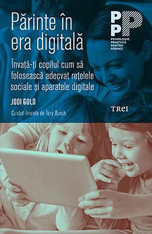 Părinte în era digitală  - învață-ți copilul cum să folosească adecvat rețelele sociale şi aparatele digitale