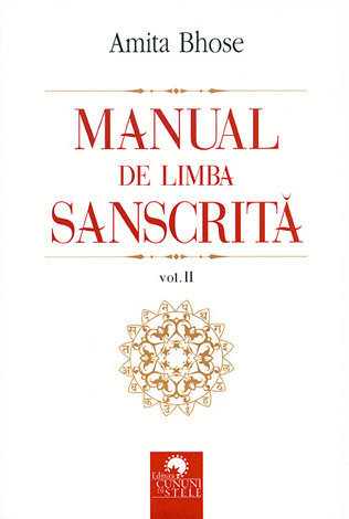 Manual de limba sanscrită - vol. II