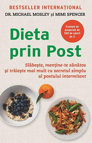 Dieta prin post  - slăbeşte, menţine-te sănătos şi trăieşte mai mult cu secretul simplu al postului intermitent