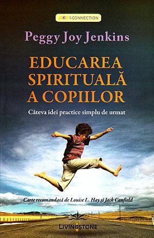 Educarea spirituală a copiilor  - câteva idei practice simplu de urmat