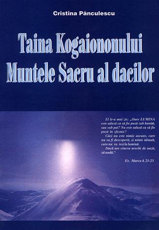 Taina Kogaiononului - Muntele sacru al dacilor
