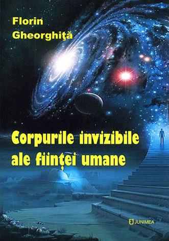 Corpurile invizibile ale fiinţei umane