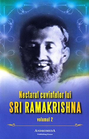 Nectarul cuvintelor lui Sri Ramakrishna - vol. 2