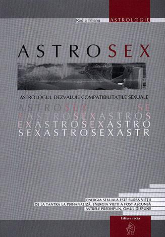 Astrosex  - astrologul dezvăluie compatibilităţile sexuale