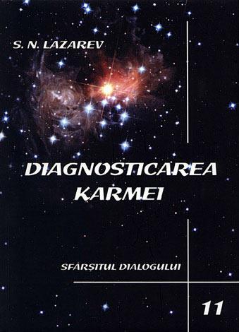 Sfârşitul dialogului - diagnosticarea karmei  - a unsprezecea carte