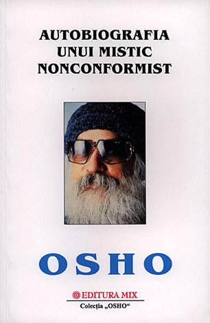 Autobiografia unui mistic nonconformist