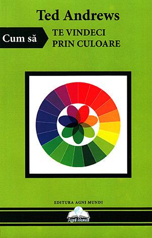 Cum să te vindeci prin culoare
