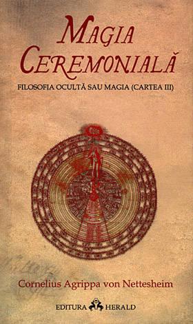 Magia ceremonială - Filosofia ocultă sau magia  - cartea III