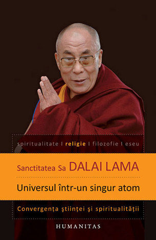 Universul într-un singur atom  - convergenţa ştiinţei şi spiritualităţii