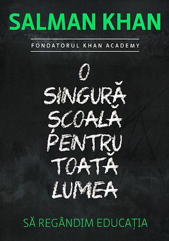 O singură şcoală pentru toată lumea  - să regândim educația