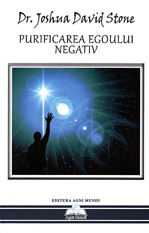 Purificarea egoului negativ