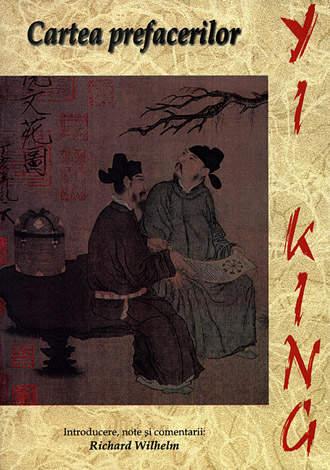 Yi King  - cartea prefacerilor