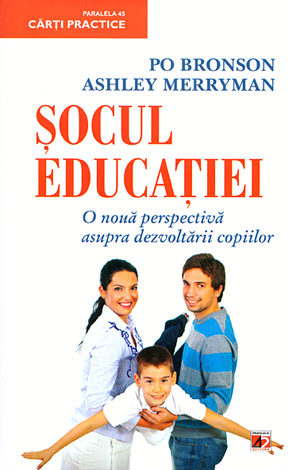 Şocul educaţiei  - o nouă perspectivă asupra dezvoltării copiilor