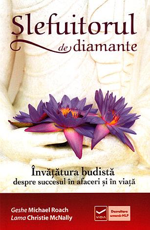 Şlefuitorul de diamante  - învăţătura budistă despre succesul în afaceri şi în viaţă