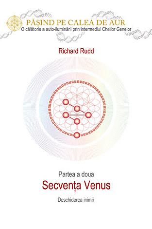 Cheia genelor: calea de aur - secvenţa Venus  - deschiderea inimii