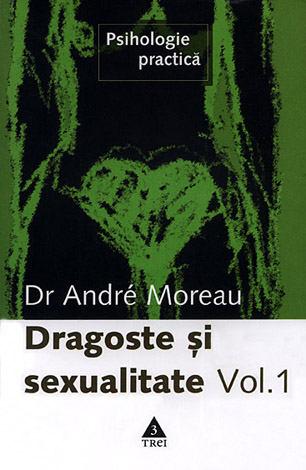 Dragoste şi sexualitate - vol. 1